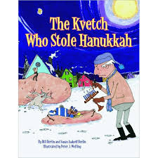 Chanukah Gifts The Kvetch Who Stole Hanukkah Enjoy A Little Jewish Reading