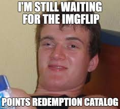 Meme Catalog - 10 guy meme imgflip