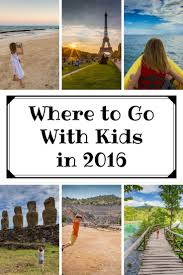 129 best family travel images on travel family trips