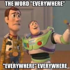 Fire Fire Everywhere Buzz Lightyear Meme Meme Generator - camel toe camel toe everywhere buzz meme generator