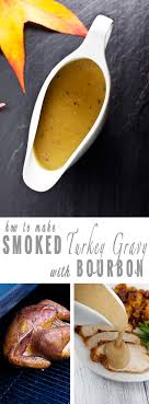 smoked turkey and bourbon gravy vindulge
