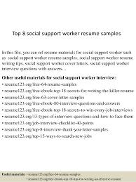Work Resume Examples by Top 8 Social Support Worker Resume Samples 1 638 Jpg Cb U003d1433558351