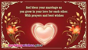 wedding wishes god bless god bless your marriage as you grow in your for each other