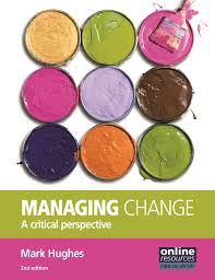 managing change a critical perspective amazon co uk mark hughes