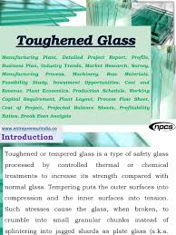 toughened glass manufacturing plant detailed project report