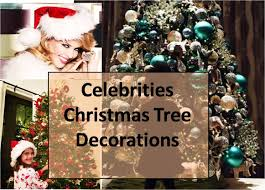 best gift idea christmas tree decoration ideas as celebrities do it