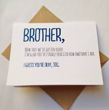 brothers birthday card what to write best birthday quotes