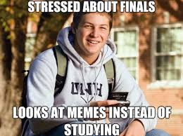 Finals Meme - the best of finals memes just being kelli pinterest memes