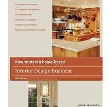 how to start an interior design business from home interior design books that you to read