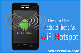 android mobile hotspot how to use android phone wifi hotspot whatvwant