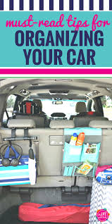 tips for organizing your car minivan organization ideas and
