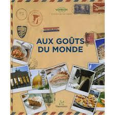 livre de cuisine thermomix livre aux goûts du monde mondial shop agm diffusion sas