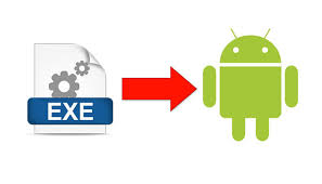 how to convert exe into apk can i open exe files on android