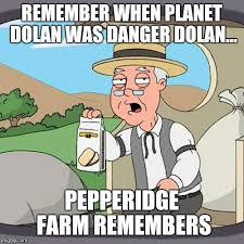 Dolan Meme Maker - pepperidge farm remembers meme imgflip