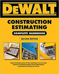 Construction Estimating Certification by Dewalt Construction Estimating Complete Handbook Excel Estimating