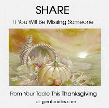 if you will be missing someone this thanksgiving pictures