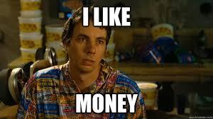 Money Meme - i like money frito quickmeme