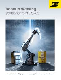 robotic welding solutions from esab