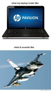 Laptop Meme - what my laptop looks like vs what it sounds like weknowmemes