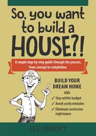 art u0026 design so you want to build a house