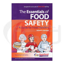 the essentials of food safety a guide for food handlers food
