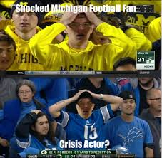 Michigan Football Memes - michigan football fan crisis actor imgur