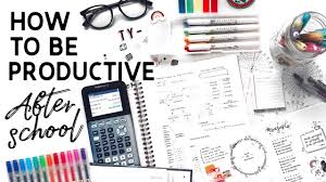 after school study how to be productive after school study tips