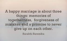 happy marriage quotes 18 quotes that prove marriage really is worth the struggle happy