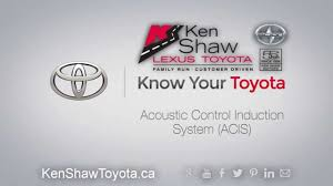 ken shaw lexus toronto on know your toyota mechanical acoustic control induction system