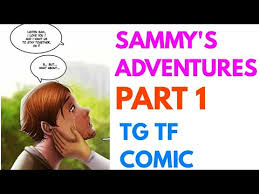 sammy u0027s adventures 1 tg transformation story tg tf male
