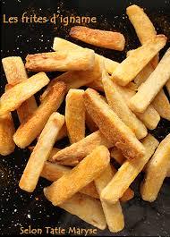 cuisiner l igname réalisez vos frites d igname au four
