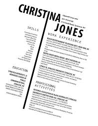How To Do A Resume For Your First Job by Best 25 Cool Resumes Ideas On Pinterest Curriculum Vitae