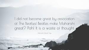 Beatles Quotes Love by Maharishi Mahesh Yogi Quotes 100 Wallpapers Quotefancy