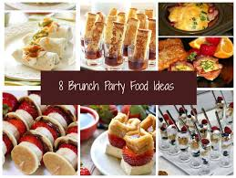 ideas for a brunch 8 easy and brunch party food ideas party