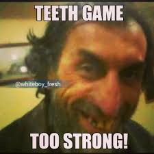 Be Strong Meme - 28 most funny teeth meme pictures that will make you laugh
