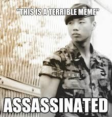 Veteran Meme - this is a terrible meme assassinated veteran college student