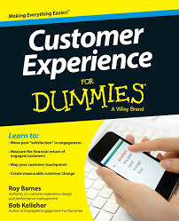 Home Design 3d For Dummies by Customer Experience For Dummies Roy Barnes Bob Kelleher