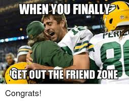 Friends Zone Meme - when you finally per get out the friend zone congrats finals