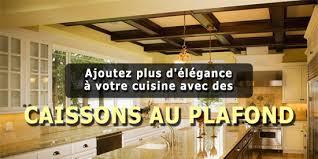 plafond de cuisine ajoutez plus d élégance à votre cuisine avec des caissons au plafond
