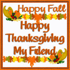 happy thanksgiving my friend pictures photos and images for