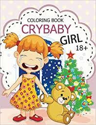 amazon com cry baby coloring book rude swear words coloring
