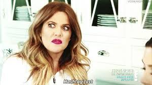 Khloe Kardashian Memes - khloe kardashian hashtag fact gif clevver