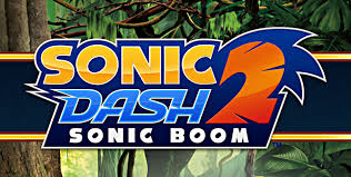 sonic dash apk updated sega launches sonic dash 2 sonic boom onto play