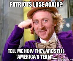 Patriots Lose Meme - patriots lose again tell me how they are still america s team