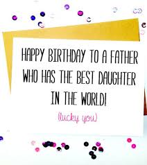 birthday card for dad from daughter fugs info