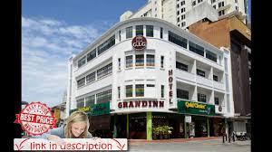 grand inn penang road george town malaysia youtube