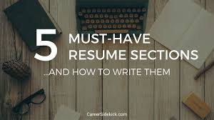 What To Put On Your Resume What To Put On A Resume 5 Must Have Sections And How To Write
