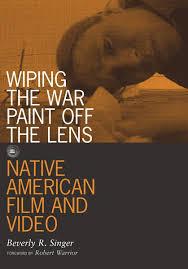 wiping the war paint off the lens u2014 university of minnesota press