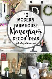 Monogram Planter 12 Modern Farmhouse Monogram Decor Ideas Yesterday On Tuesday