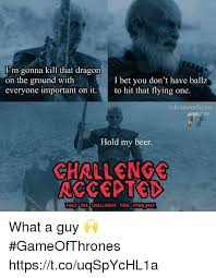 Challenge Kills Someone I M Gonna Kill That On The Ground With Everyone Important